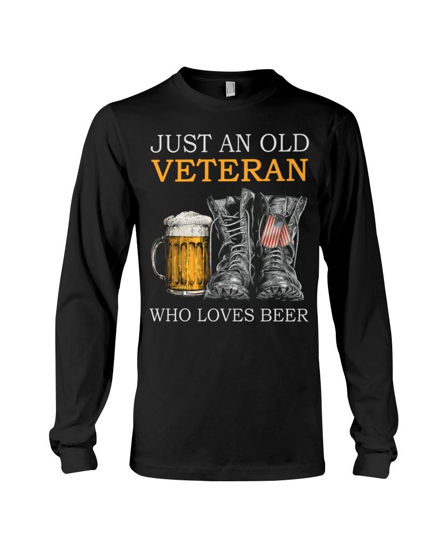 Beer and Shoes Just An Old Veteran Who Loves Beer Shirt 19