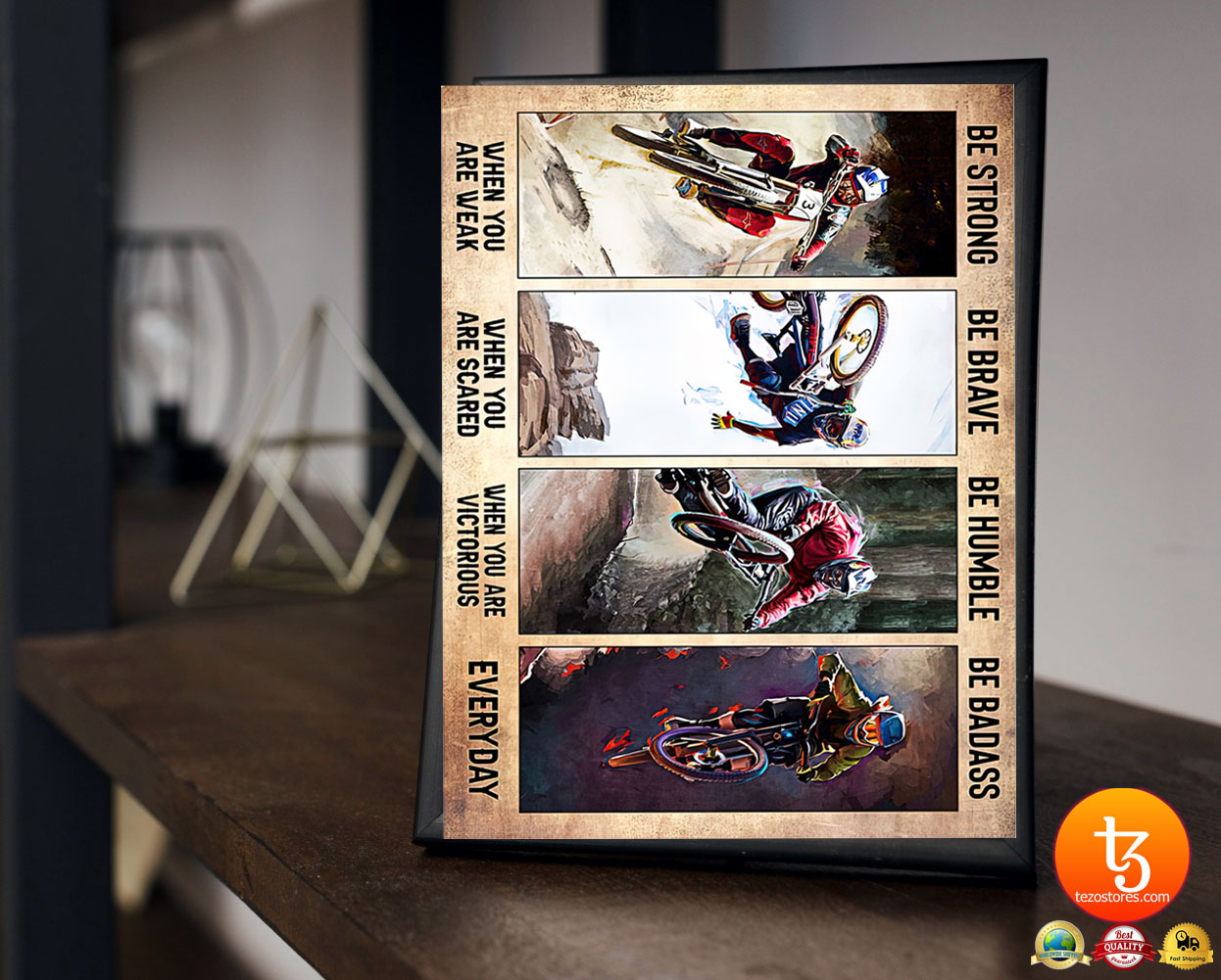 Biking be strong be brave be humble be badass poster 2