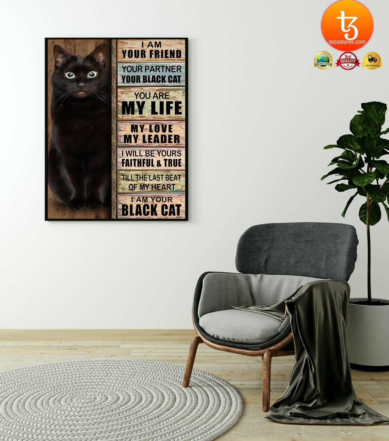 Cat I am your friend your partner your black cat you are my life poster 21