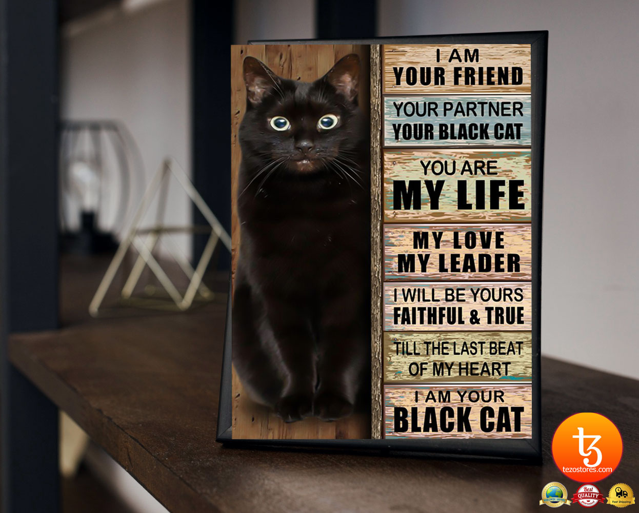 Cat I am your friend your partner your black cat you are my life poster 23
