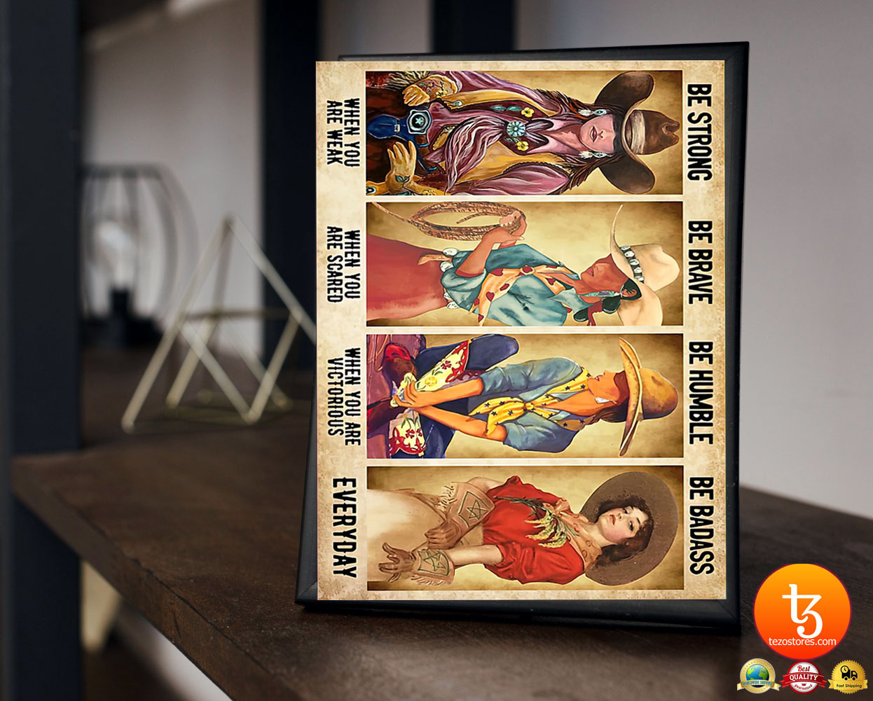 Cowgirl be strong be brave be humble be badass poster 23