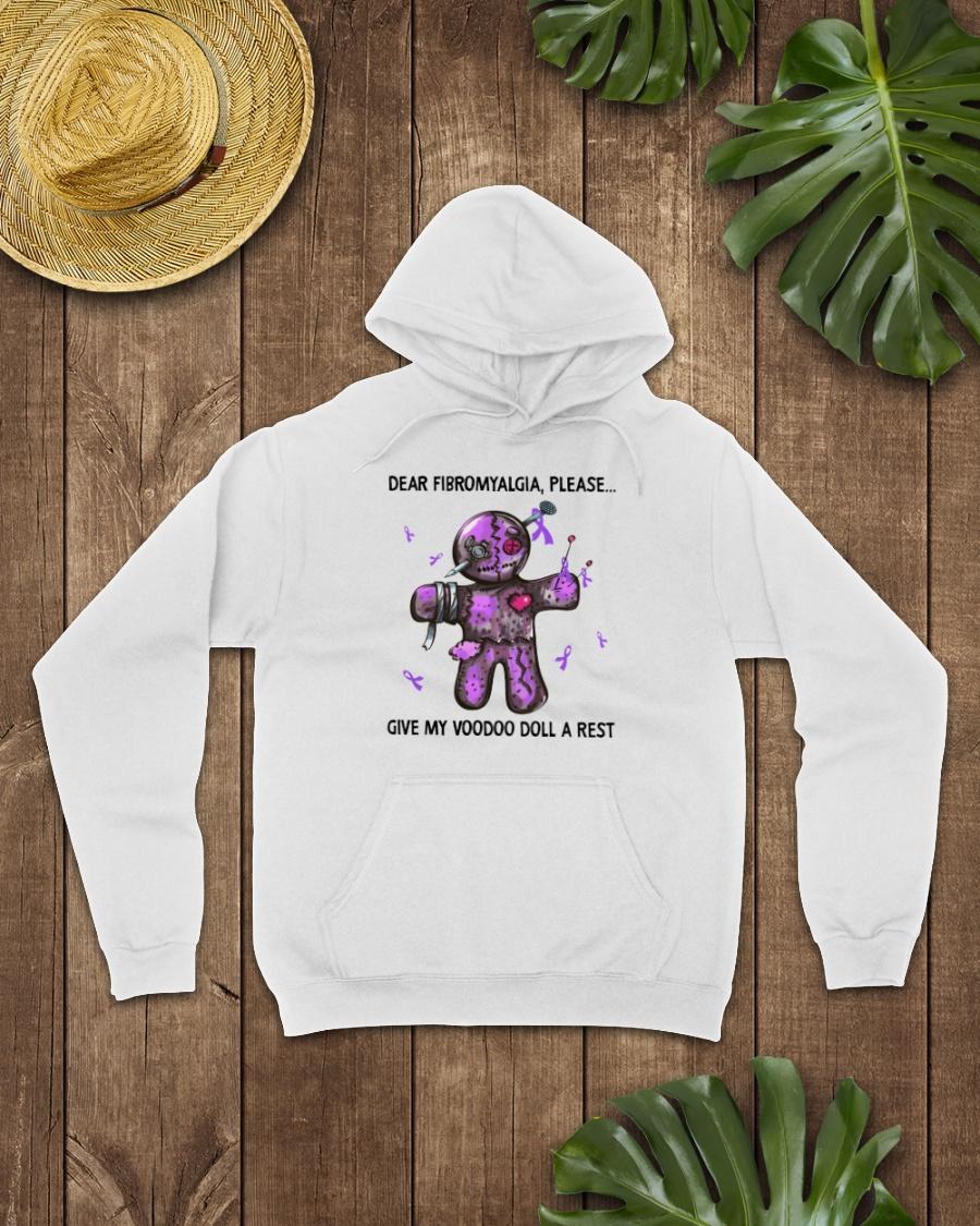 Dear Fibromyalgia Please Give My Voodoo Doll A Rest Shirt 21