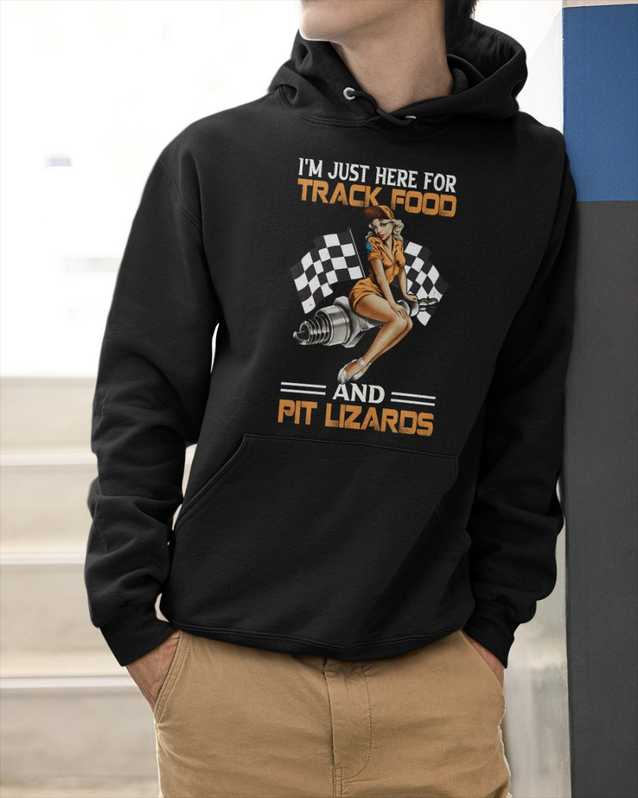 Dirt Track Girl I'm Just Here For Track Food And Pit Lizaros Shirt 25