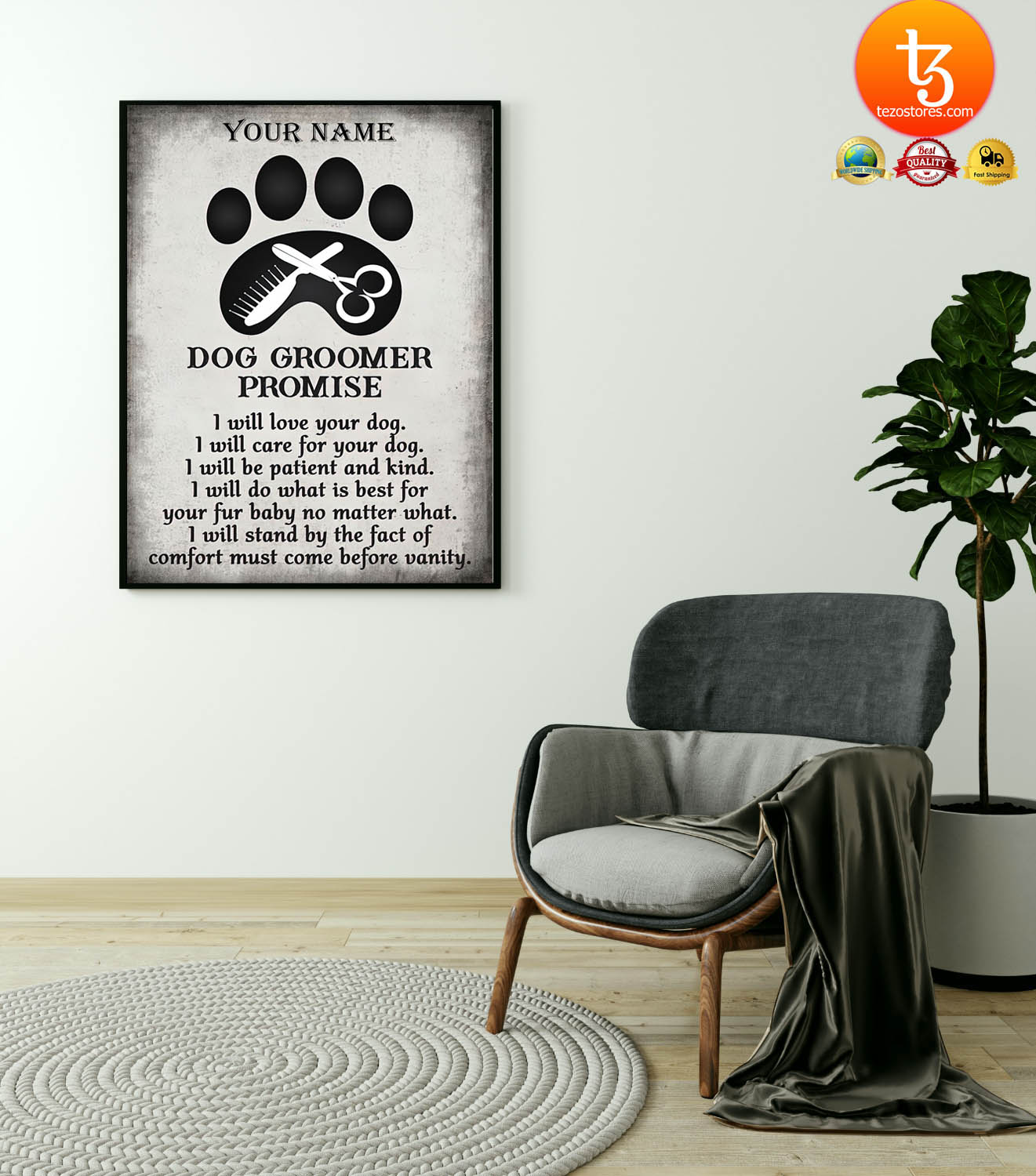 Dog groomer promise I will love your dog I will care for your dog custom name poster 21