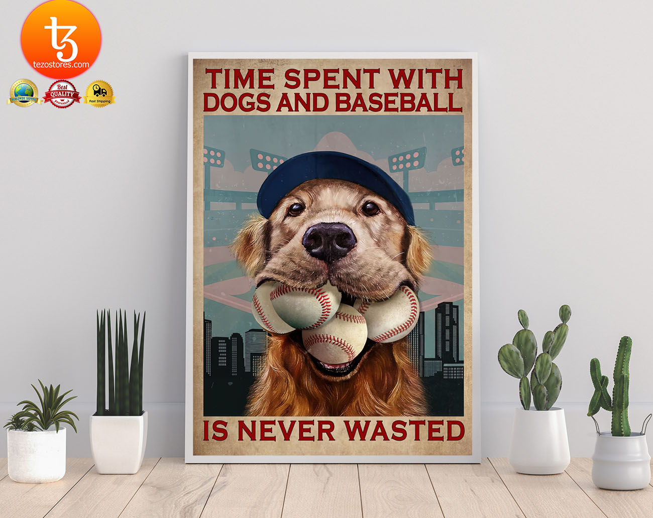 Dog time spent with dogs and baseball is never wasted poster 22
