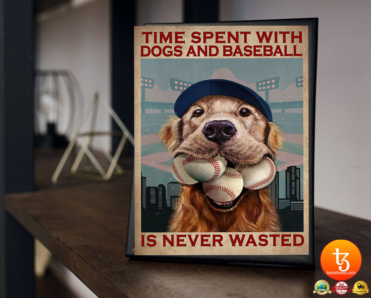 Dog time spent with dogs and baseball is never wasted poster 23 1