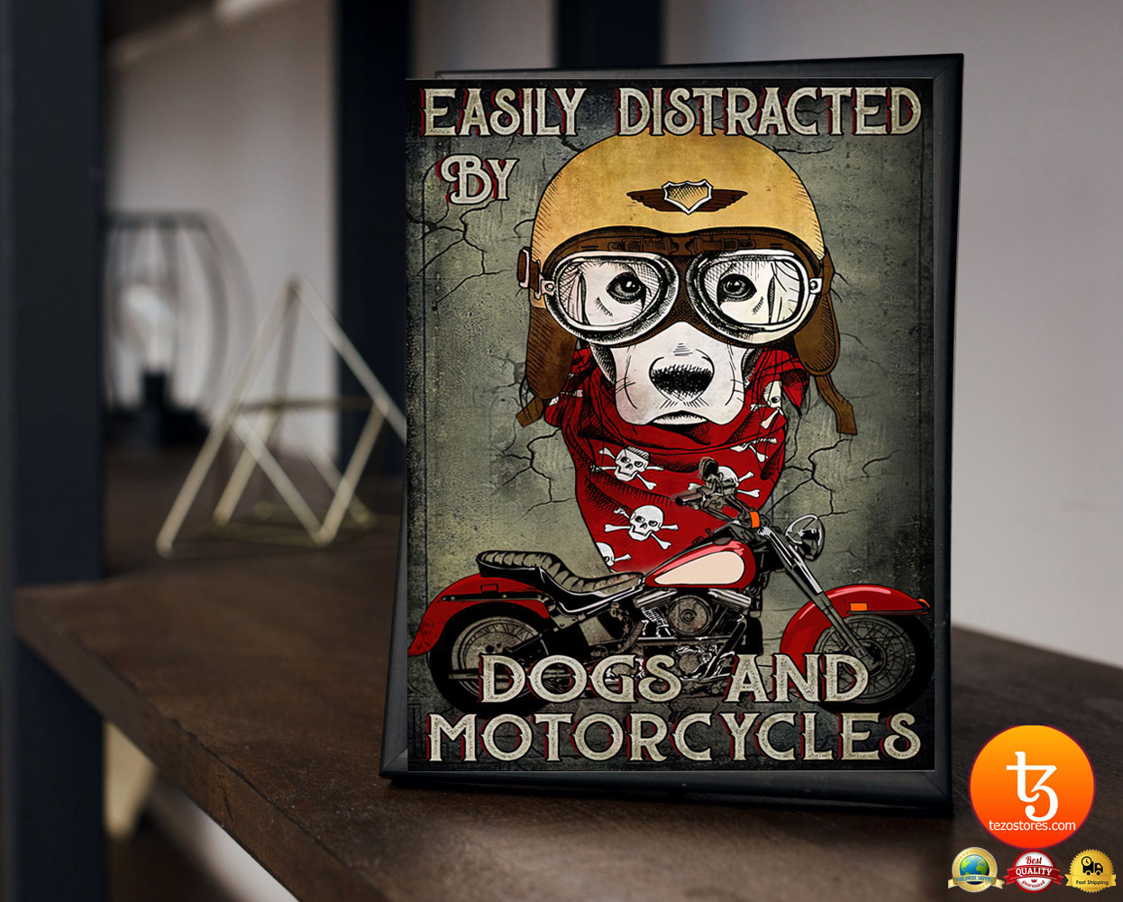 Easily distracted by dogs and motorcycles poster 2
