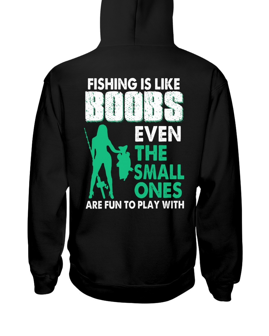 Fishing Is Like Boobs Even The Small Ones Are Fun To Play With Shirt 21