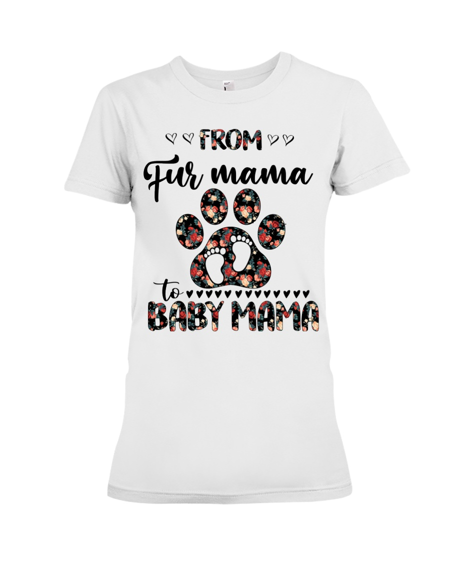 From Fur Mama To Bay Mama Shirt 21