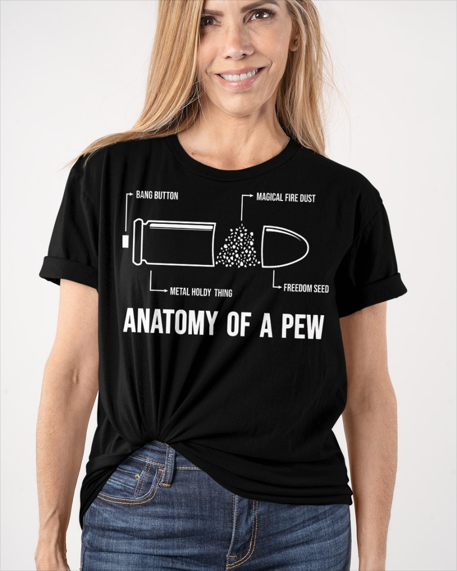 Guns Anatomy Of A Pew Shirt 19
