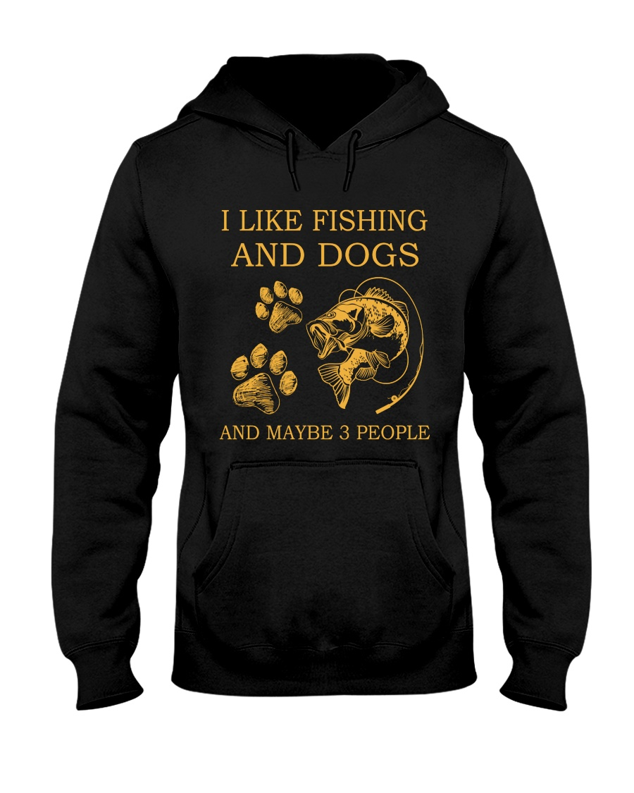 I Like Fishing And Dogs And Maybe 3 People Shirt 21
