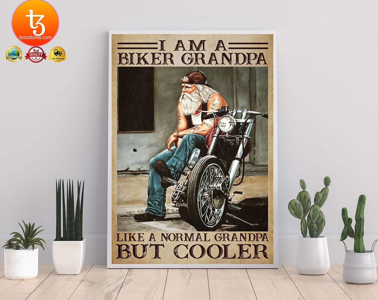 I am a biker grandpa like a normal grandpa but cooler poster 3