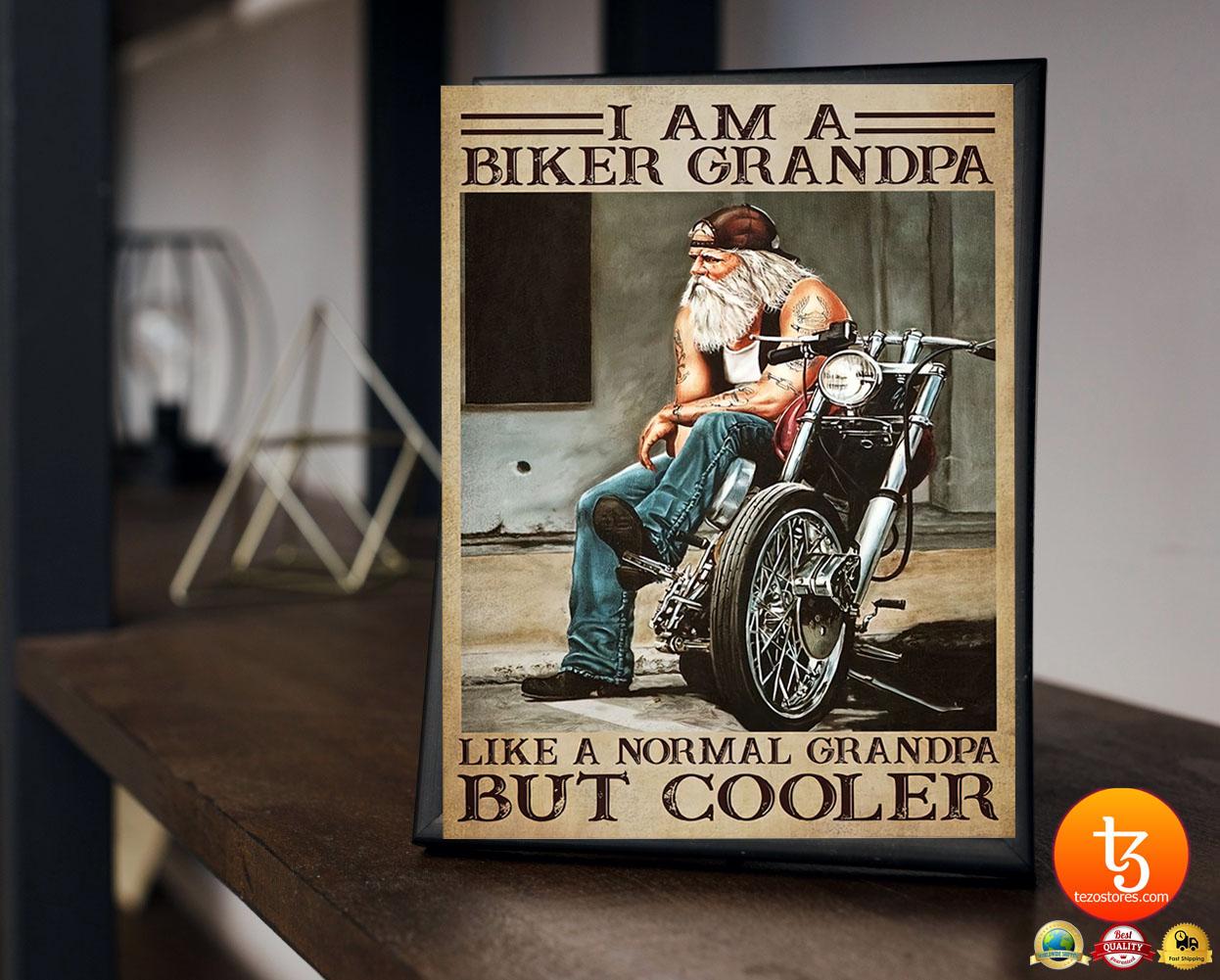 I am a biker grandpa like a normal grandpa but cooler poster 2