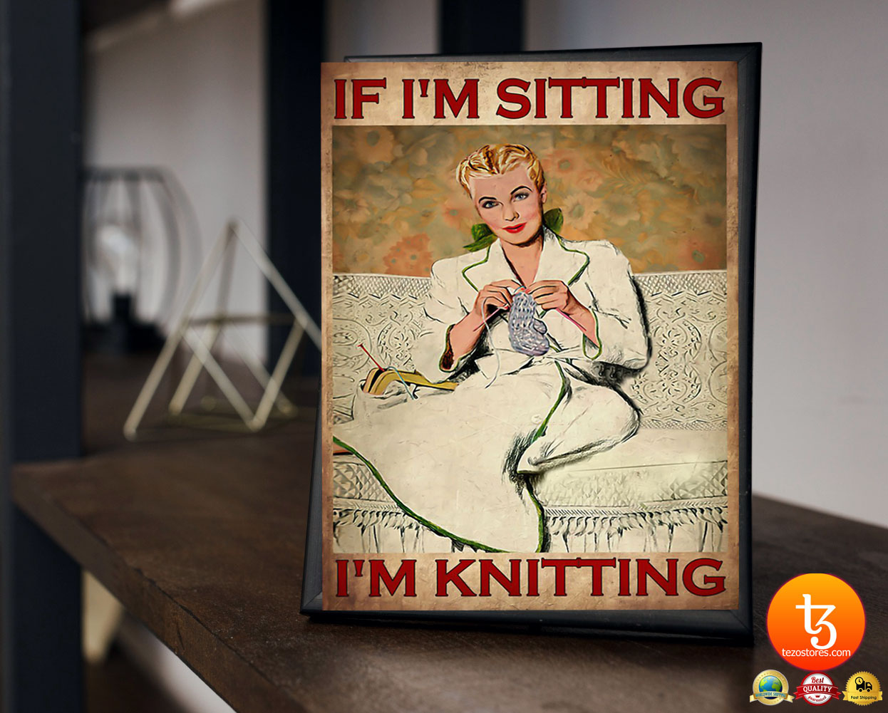 If i'm sitting i'm knitting poster 19