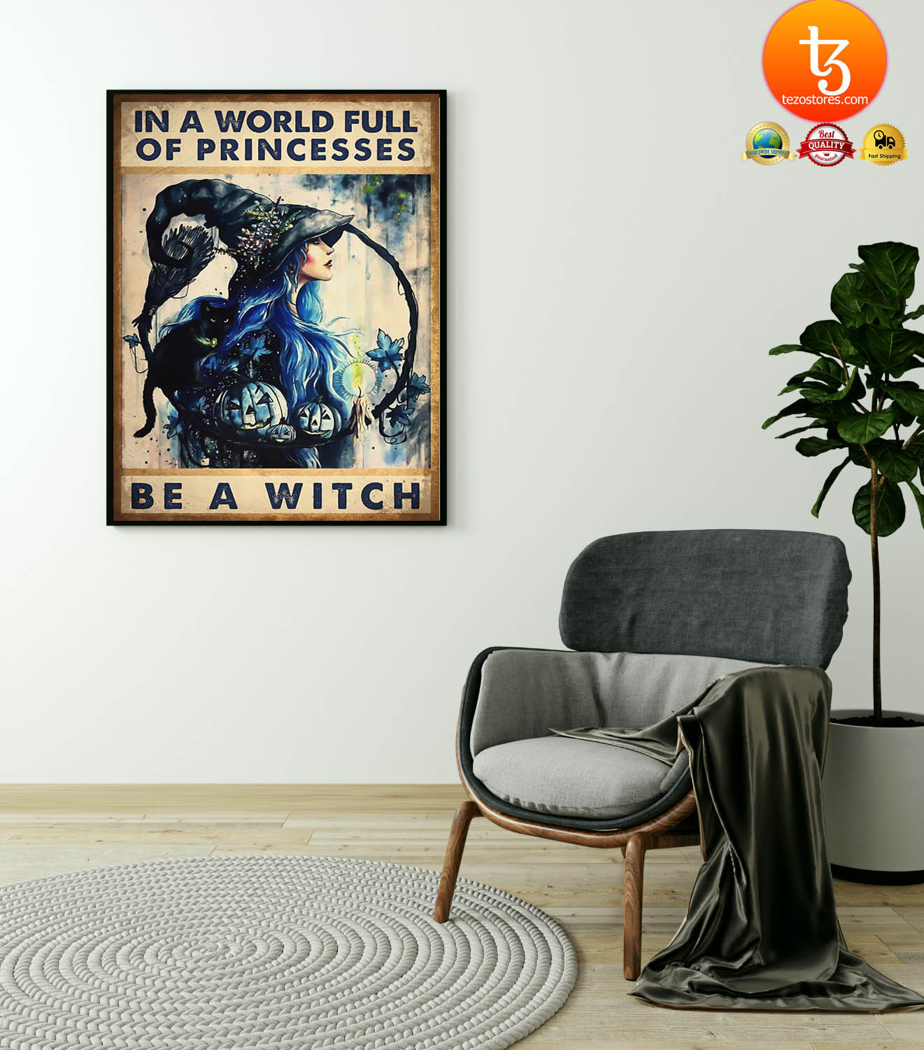 In a world full of princesses be a witch poster 23