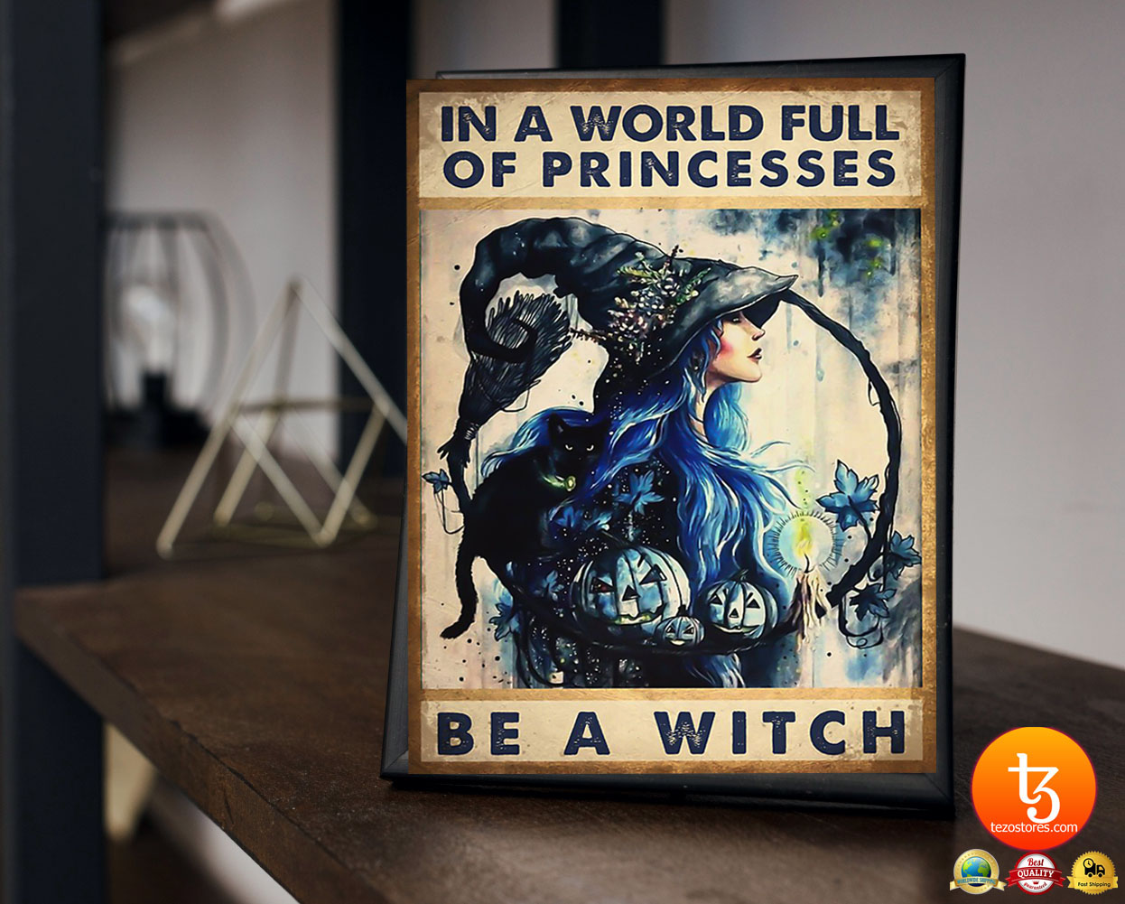 In a world full of princesses be a witch poster 19