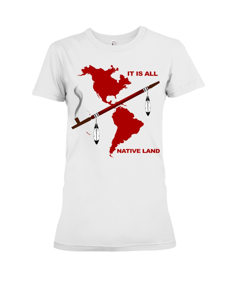 It Is All Native Land Shirt 21