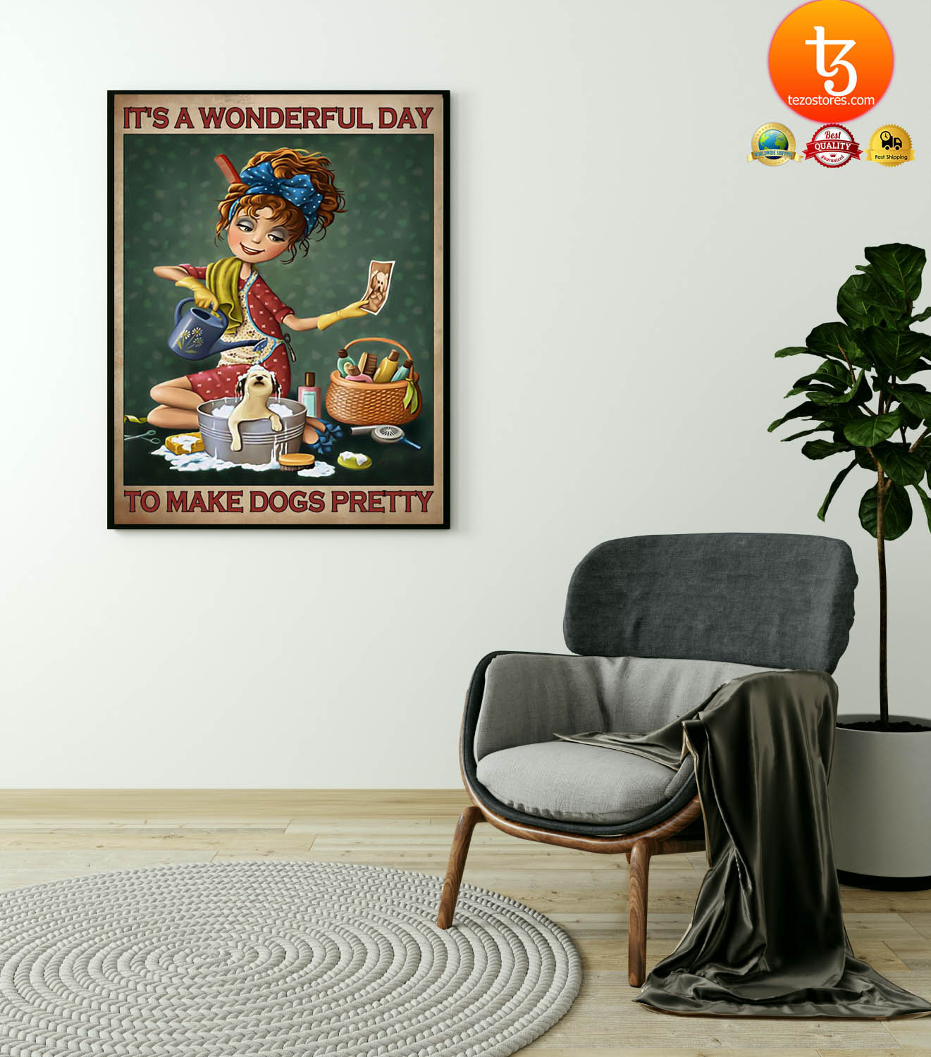 It's a wonderul day to make dogs pretty poster 21