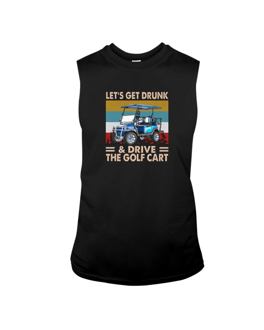Let' Get Drunk And Drive The Golf Cart Shirt 23