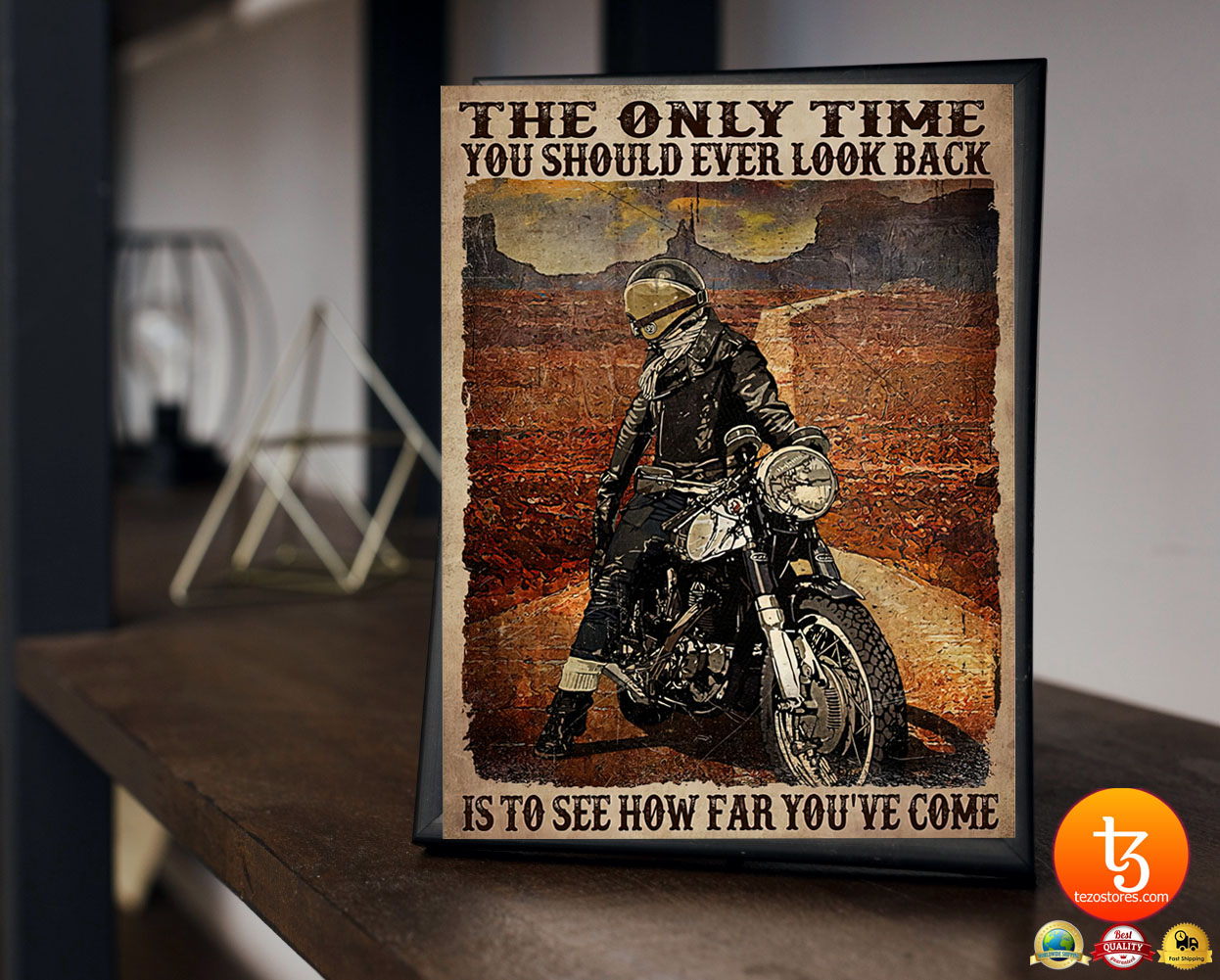 Motorcycle The only time you should ever look back is to see how far you've come poster 2