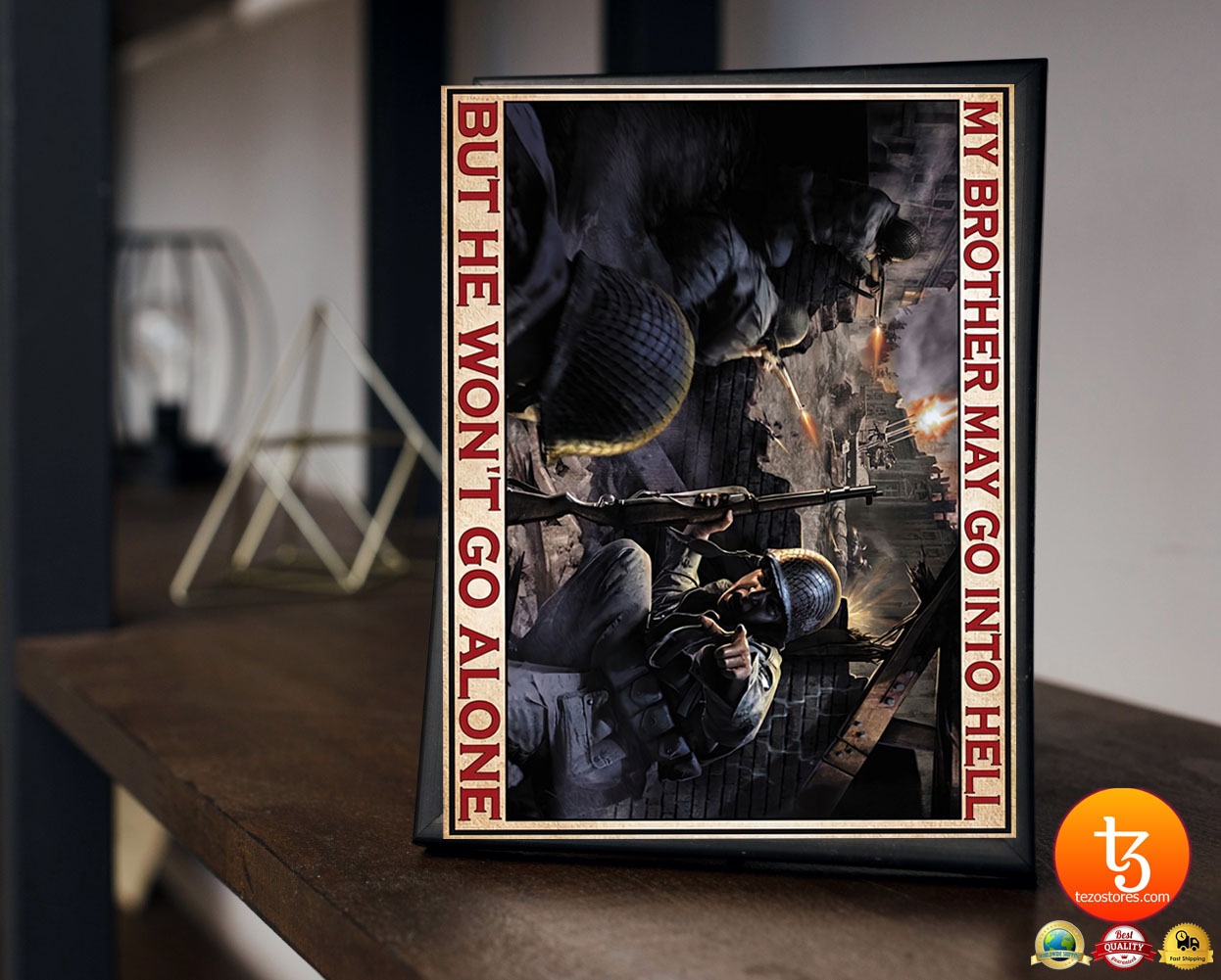 My brother may go into hell but he won't go alone poster 21