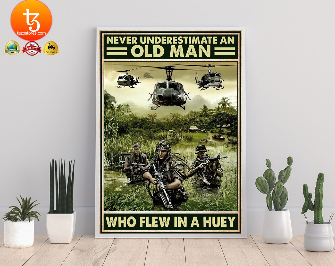 Never underestimate an old man who flew in a huey poster 3
