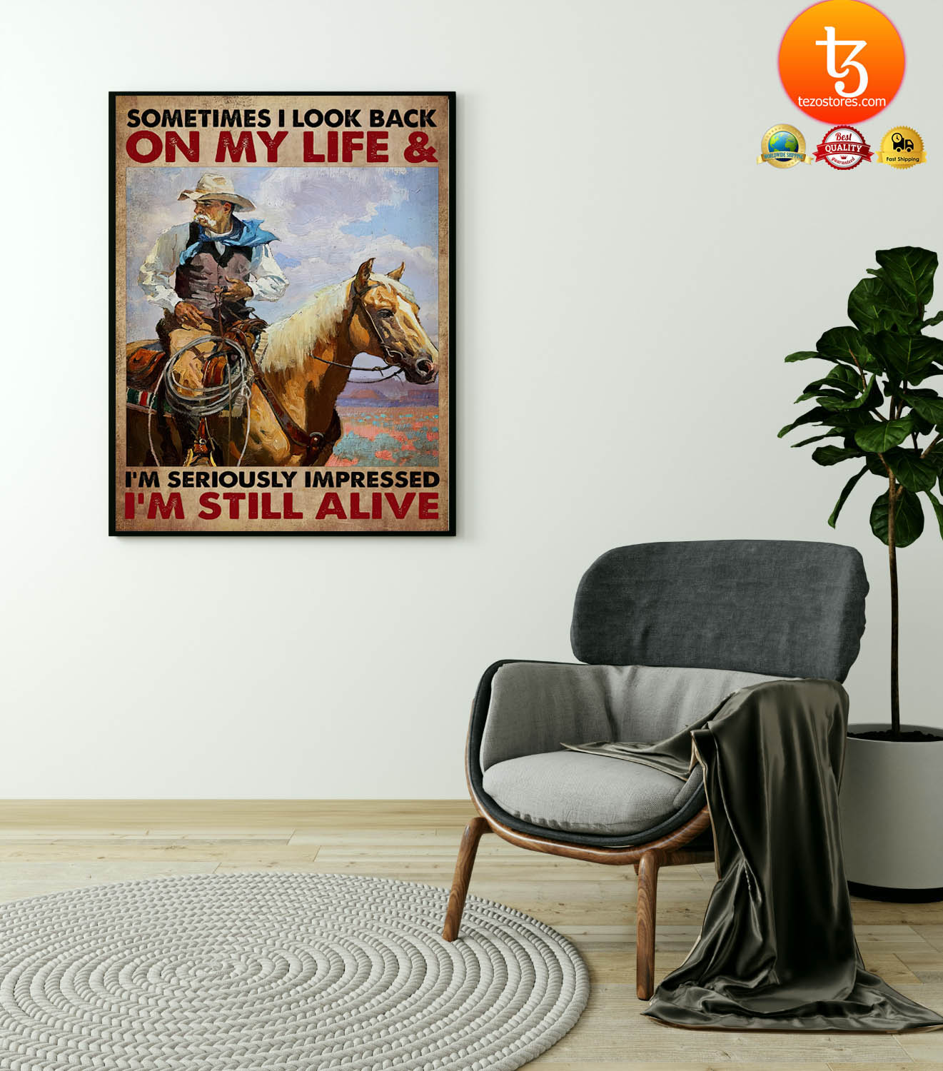 Old cowboy sometimes I look back on my life and im seriously impressed Im still alive poster 21