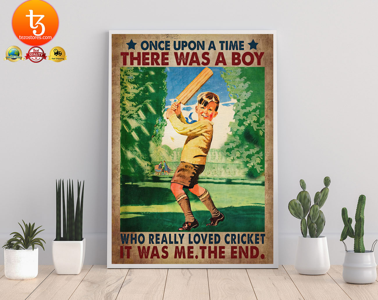 Once upon a time there was a boy who really loved cricket poster 22 1