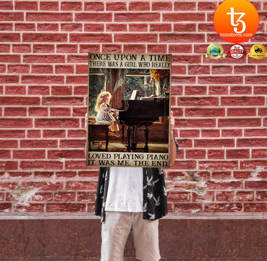 Once upon a time there was a girl who really loved playing piano poster 24