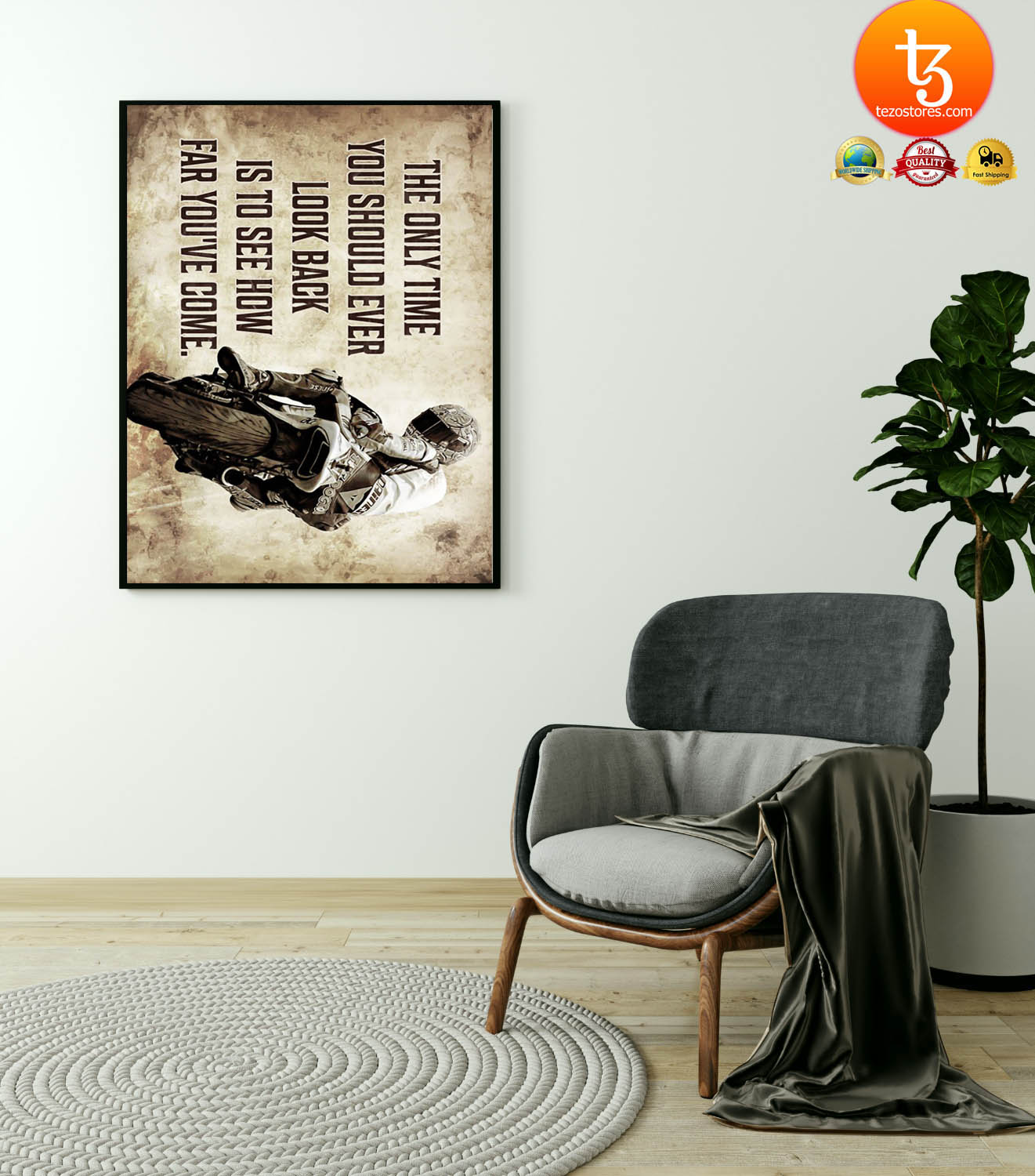 Racing motorcycle The only time you should ever look back is to see how far you've come poster 23