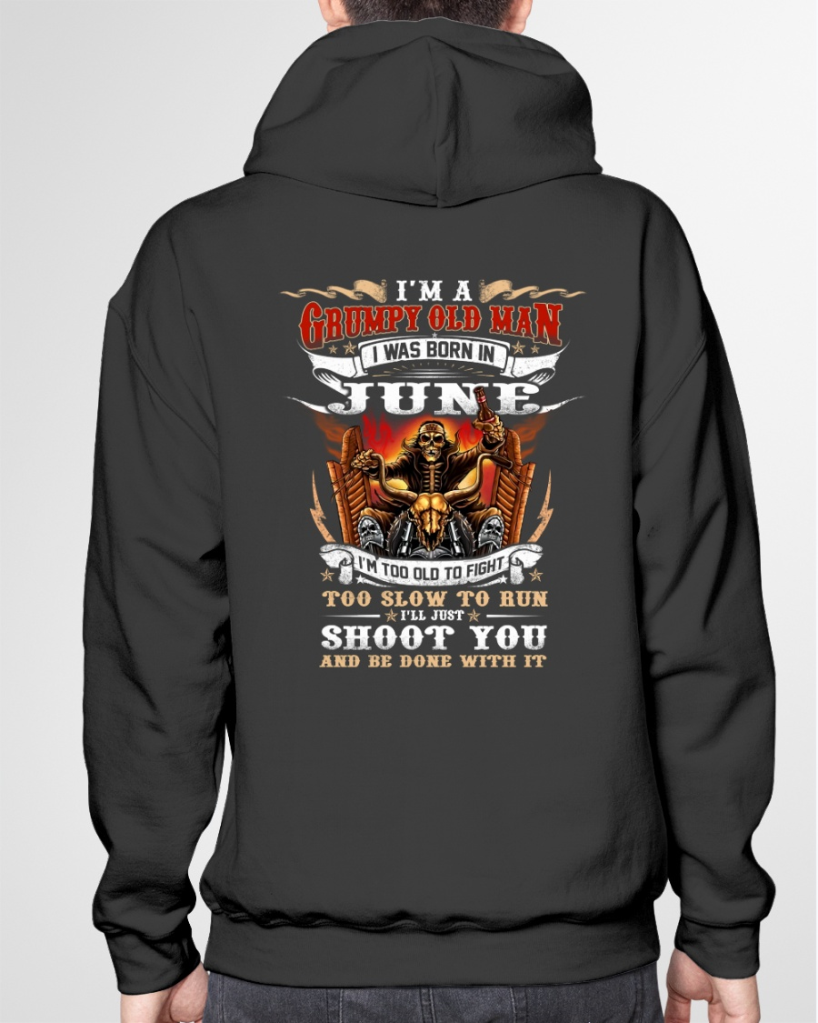 Riding I'm A Grumpy Old Man I Was Born In June I'm Too Old To Fight Shirt 21