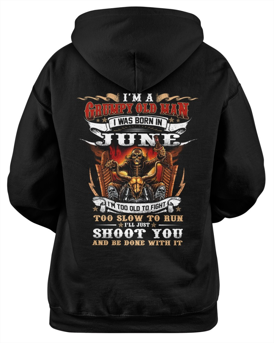 Riding I'm A Grumpy Old Man I Was Born In June I'm Too Old To Fight Shirt 19