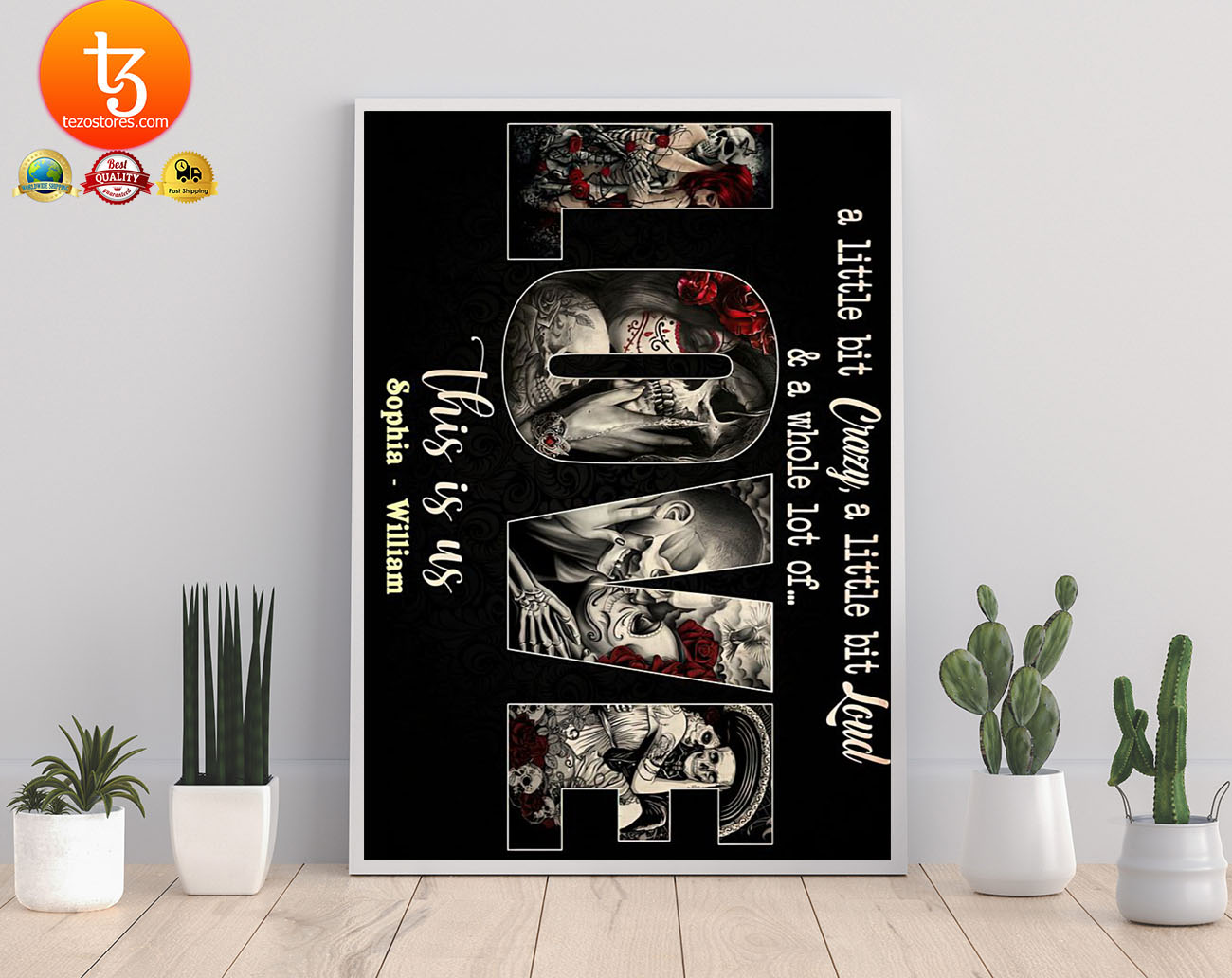 Skull sugar a little bit crazy a little bit loud and a whole lot of love poster 17