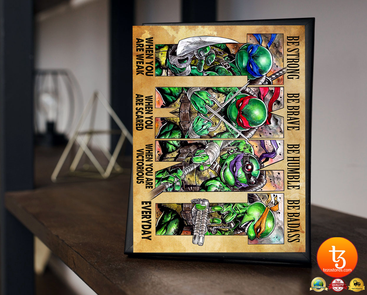 TMNT be strong be brave be humble be badass poster 4