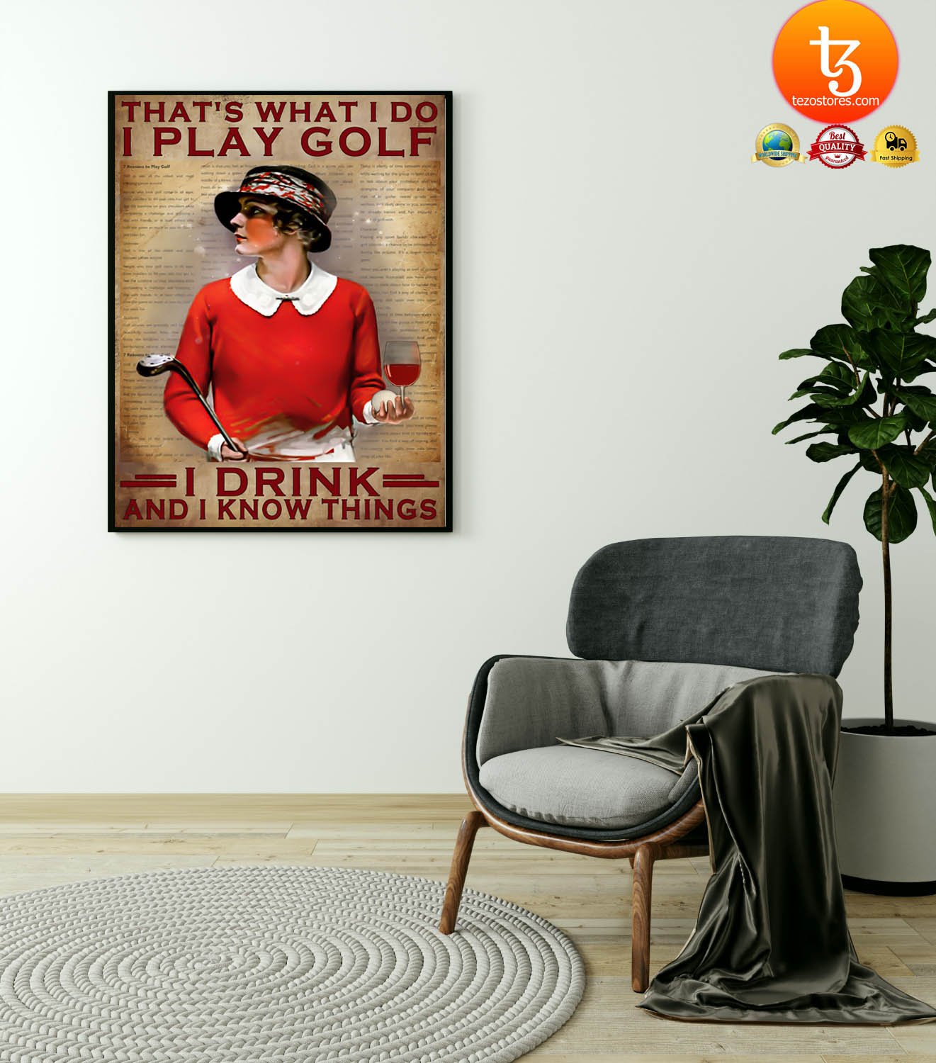 That's what I do I play golf I drink and I know things poster 21