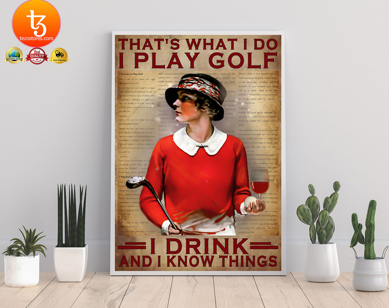 That's what I do I play golf I drink and i know things poster 4