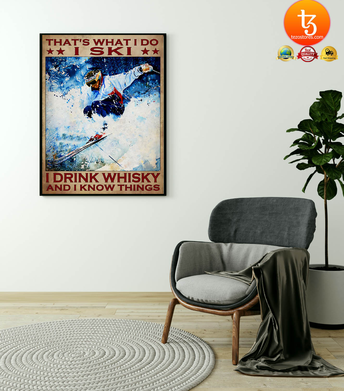 That's what I do I ski I drink whisky and I know things poster 19