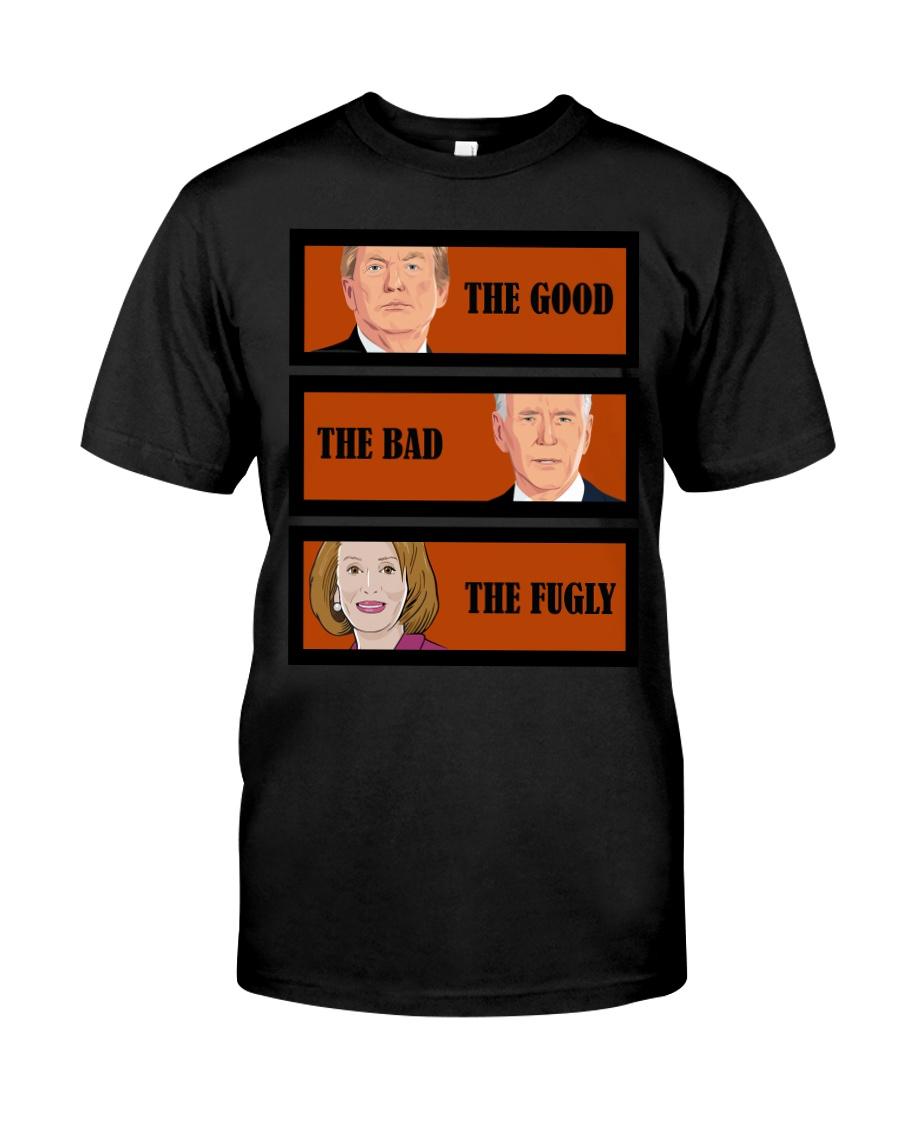 The Good Trump The bad Biden The Fugly Shirt 23
