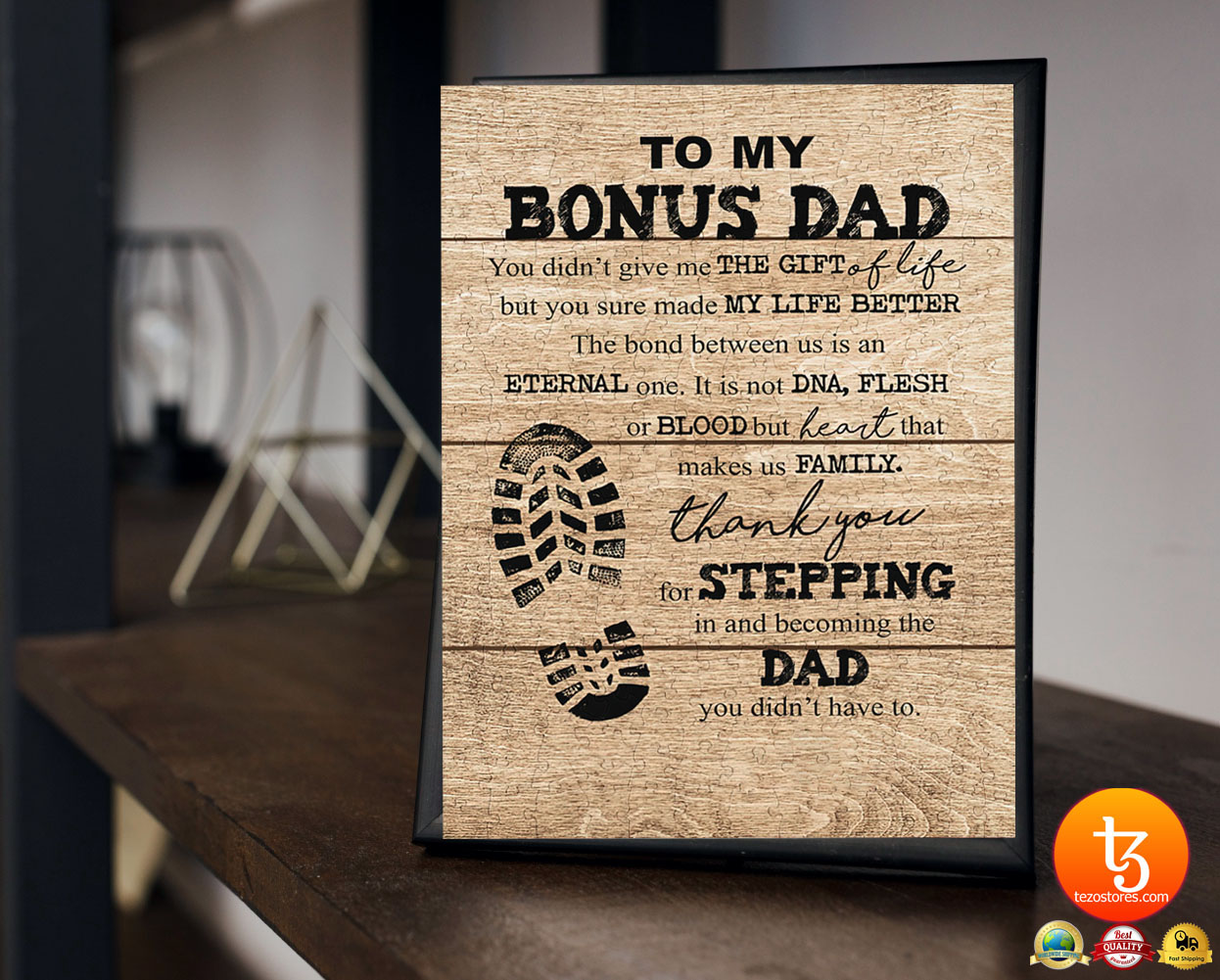 To my bonus dad you didn't give me the gift of life but you sure made my life better poster 23