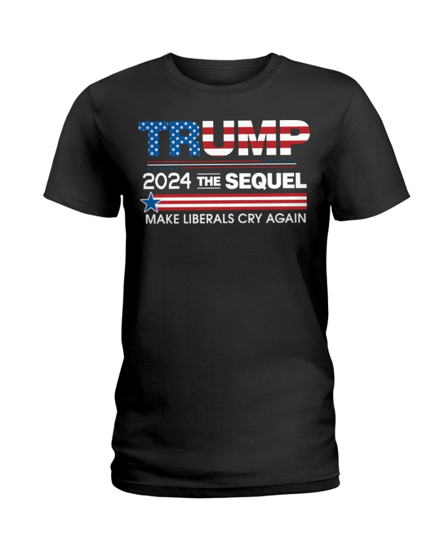 Trump 2024 The Sequel Make Liberals Cry Again Shirt 19