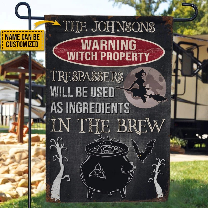 Warning Witch Property Trespassers will be used in a brew custom name flag1