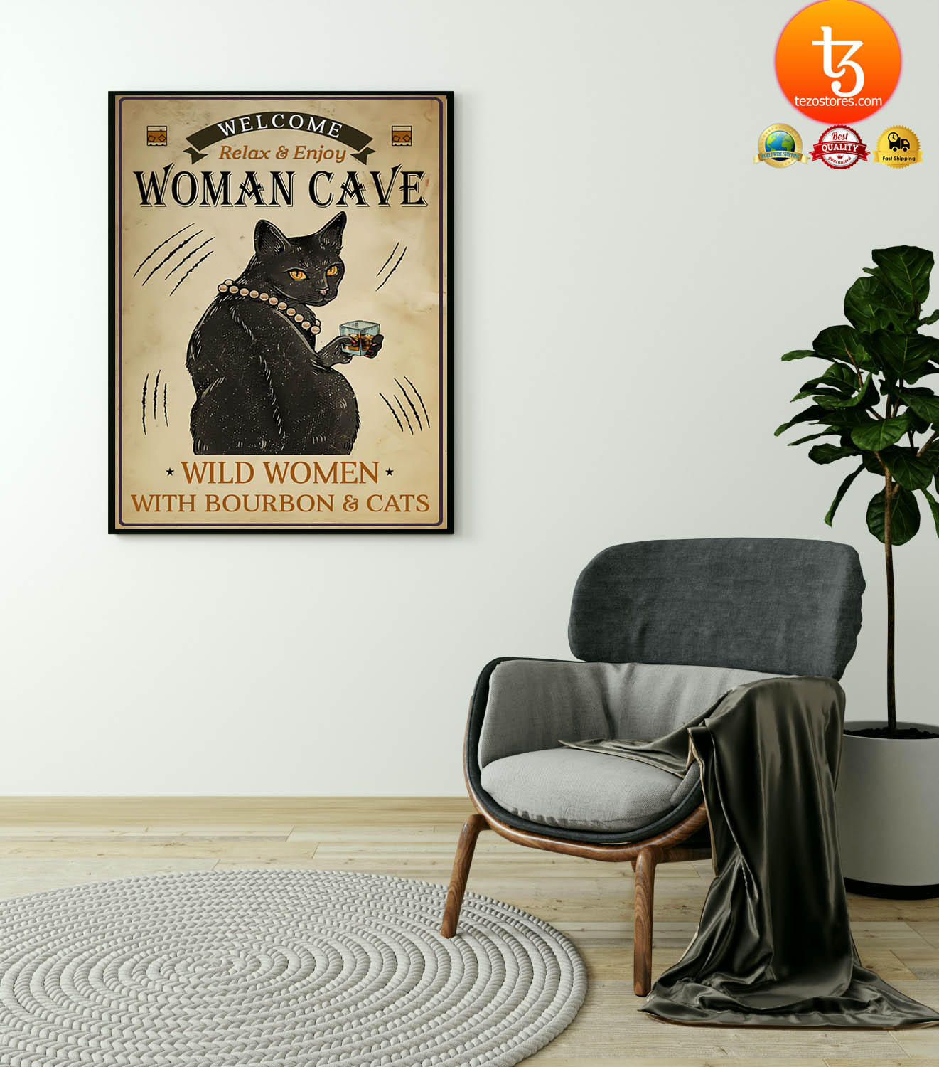 Welcome relax enjoy woman cave will women with bourbon and cats poster 19