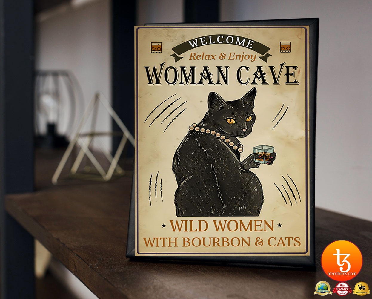 Welcome relax enjoy woman cave will women with bourbon and cats poster 23