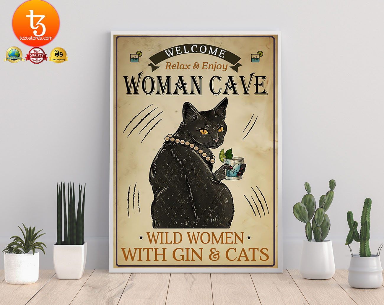 Welcome relax enjoy woman cave will women with gin and cats poster 21
