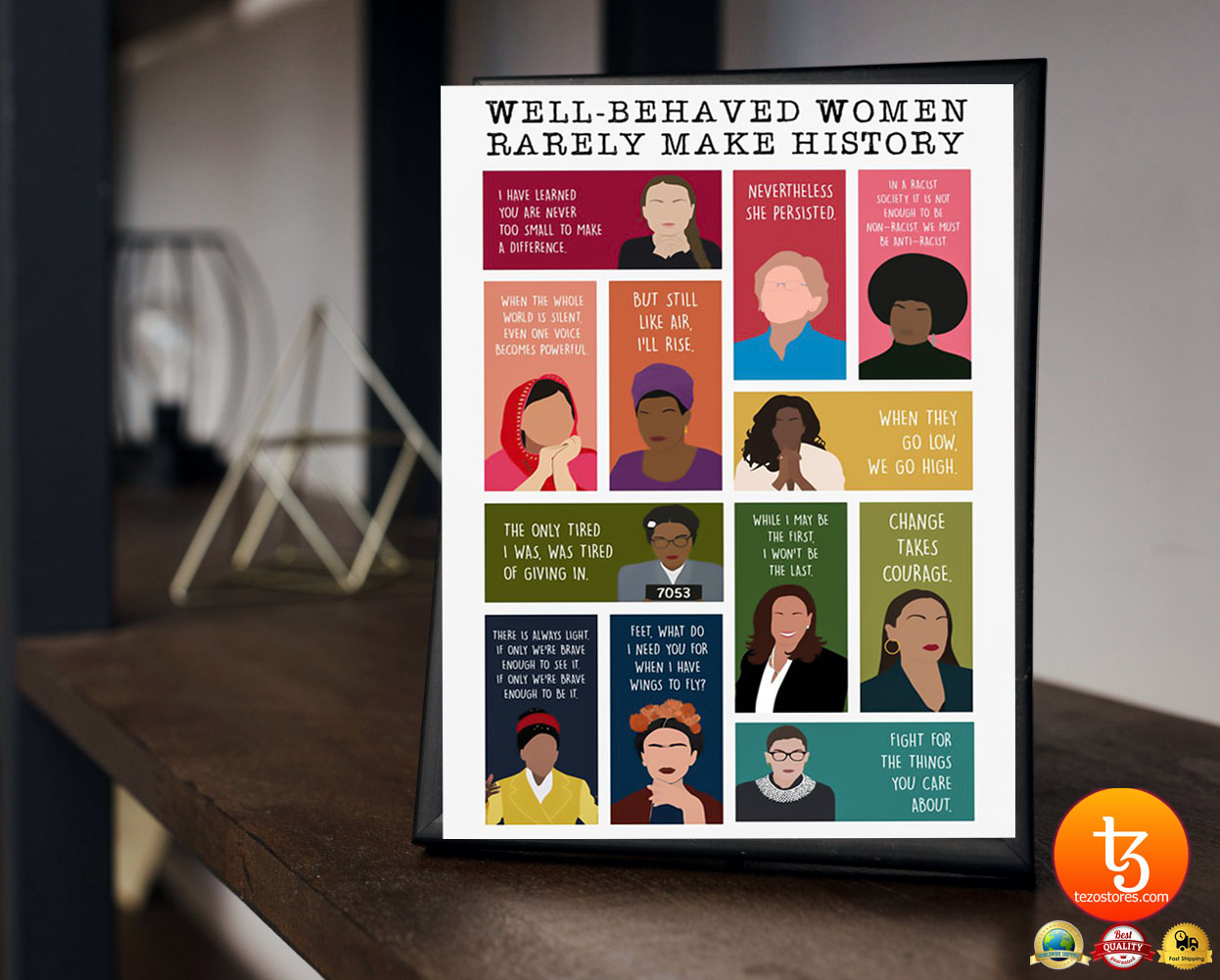 Well behaved women rarely make history poster 19