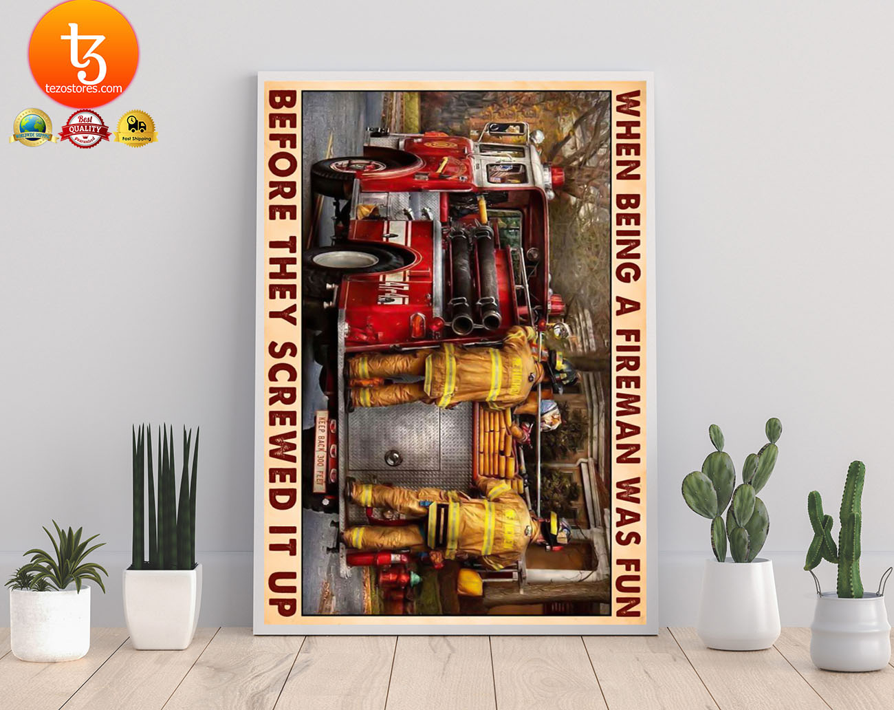 When being a fireman was fun before they screwed it up poster 21