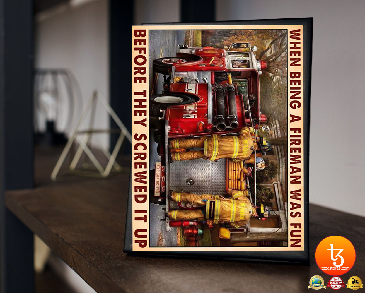 When being a fireman was fun before they screwed it up poster 19