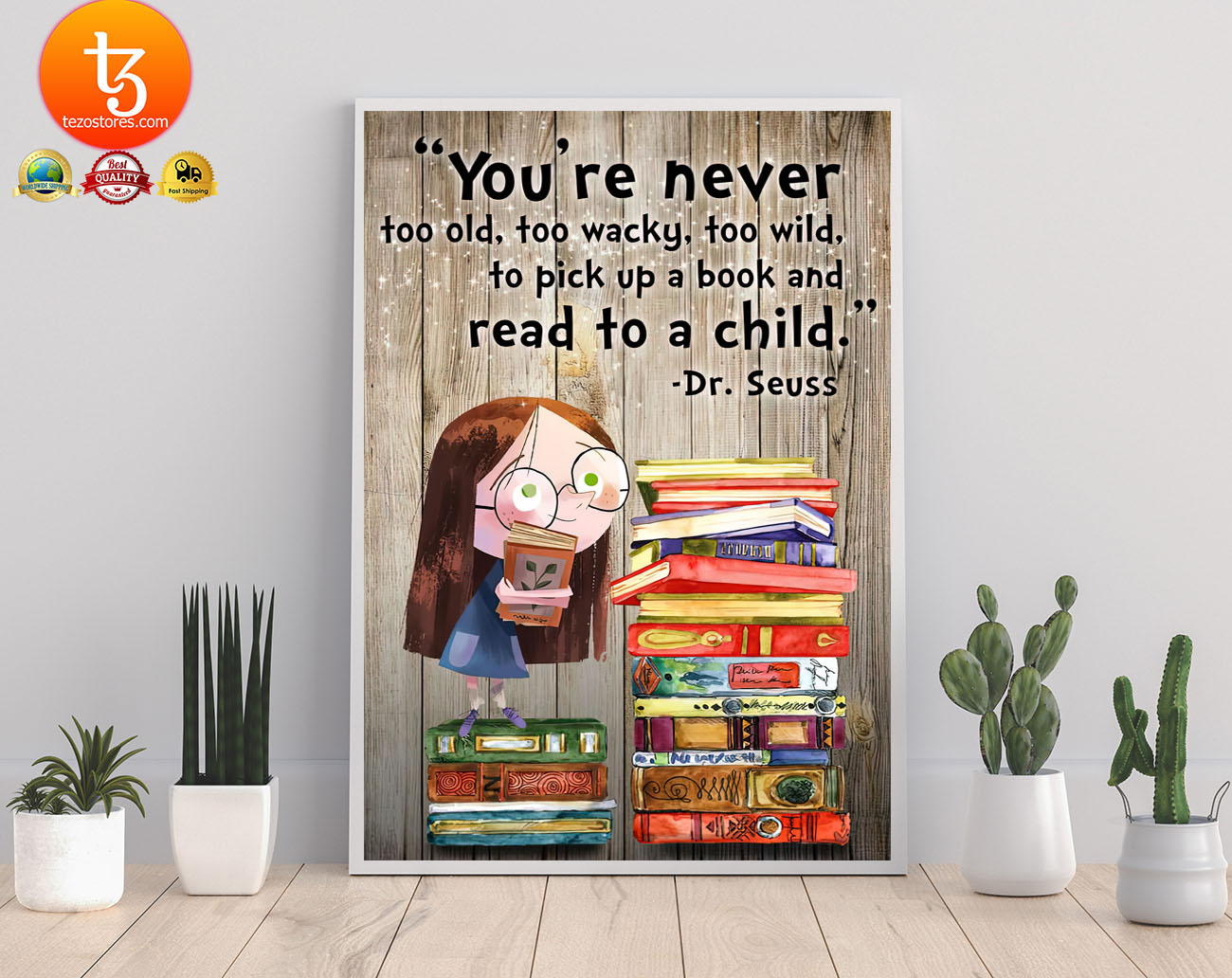 You're never too old too waky too wild to pick up a book and read to a child poster 19