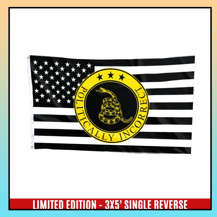 13 Gadsden politically incorrect USA flag 6 1