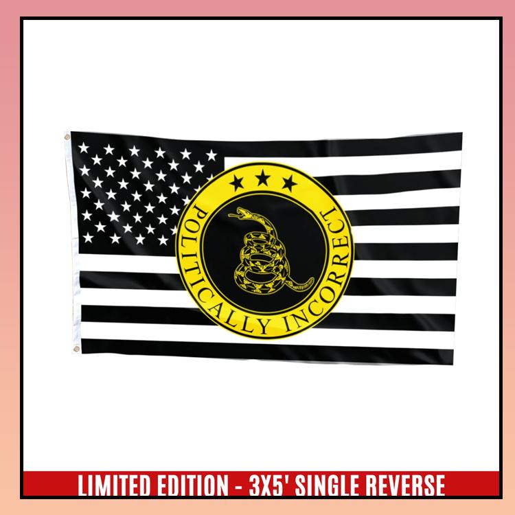 13 Gadsden politically incorrect USA flag 7 1